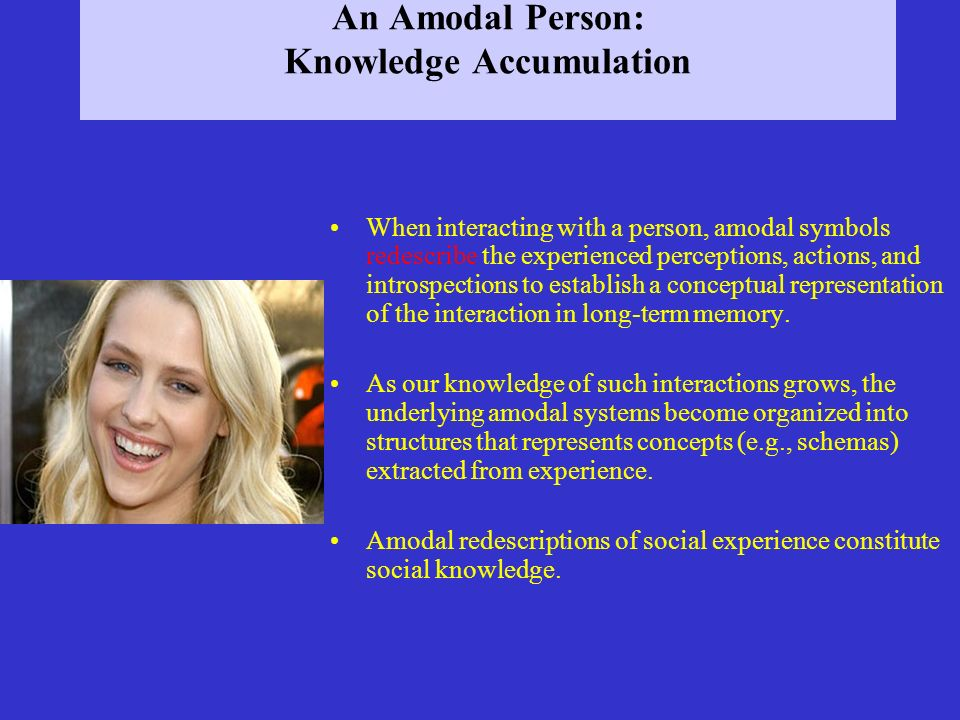 An Amodal Person: Knowledge Accumulation