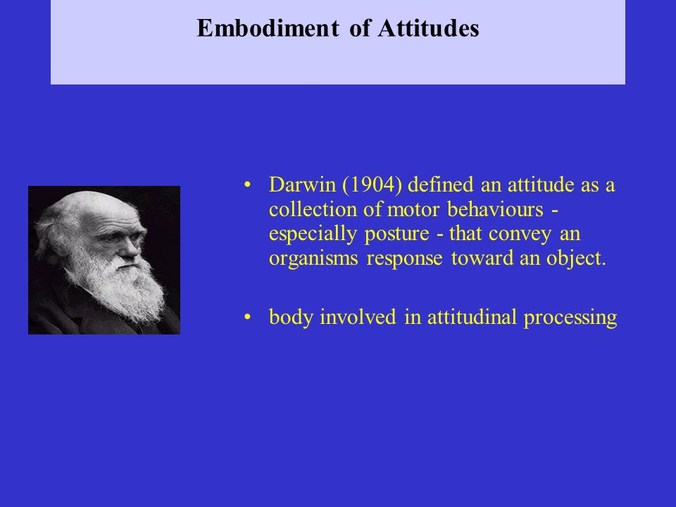 Embodiment of Attitudes