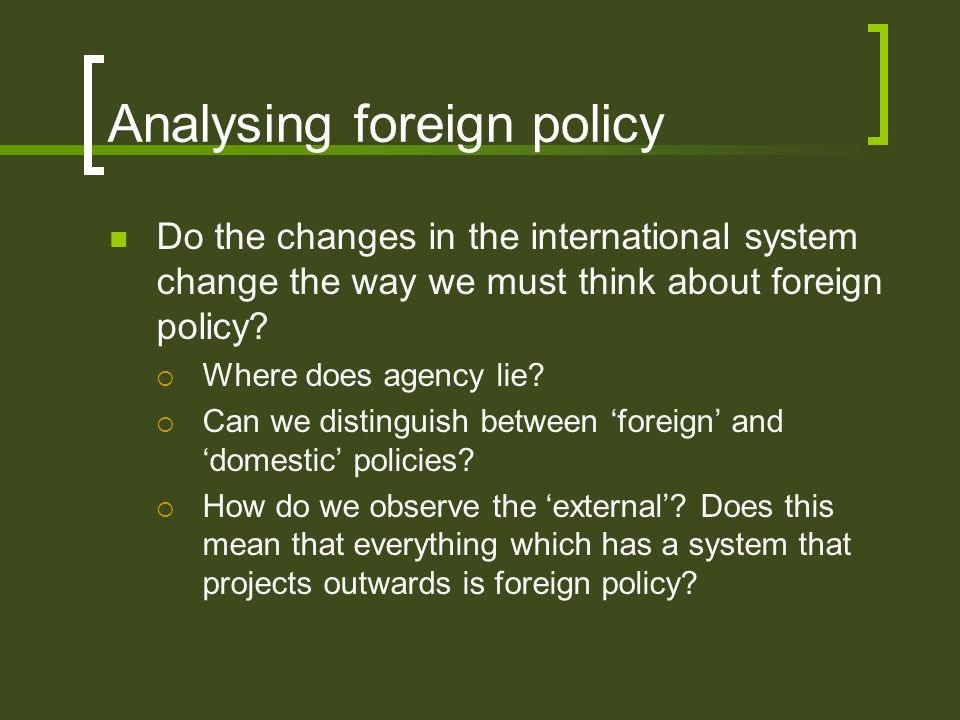 Analysing foreign policy
