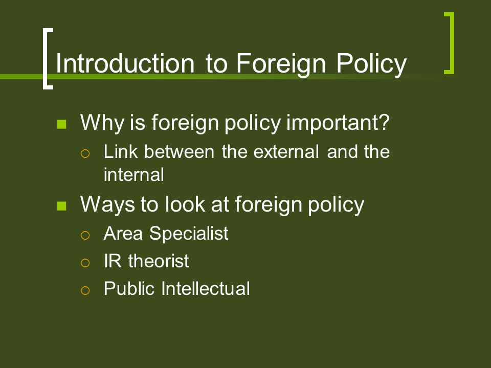 Introduction to Foreign Policy