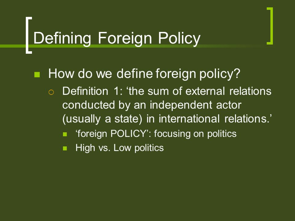 Defining Foreign Policy