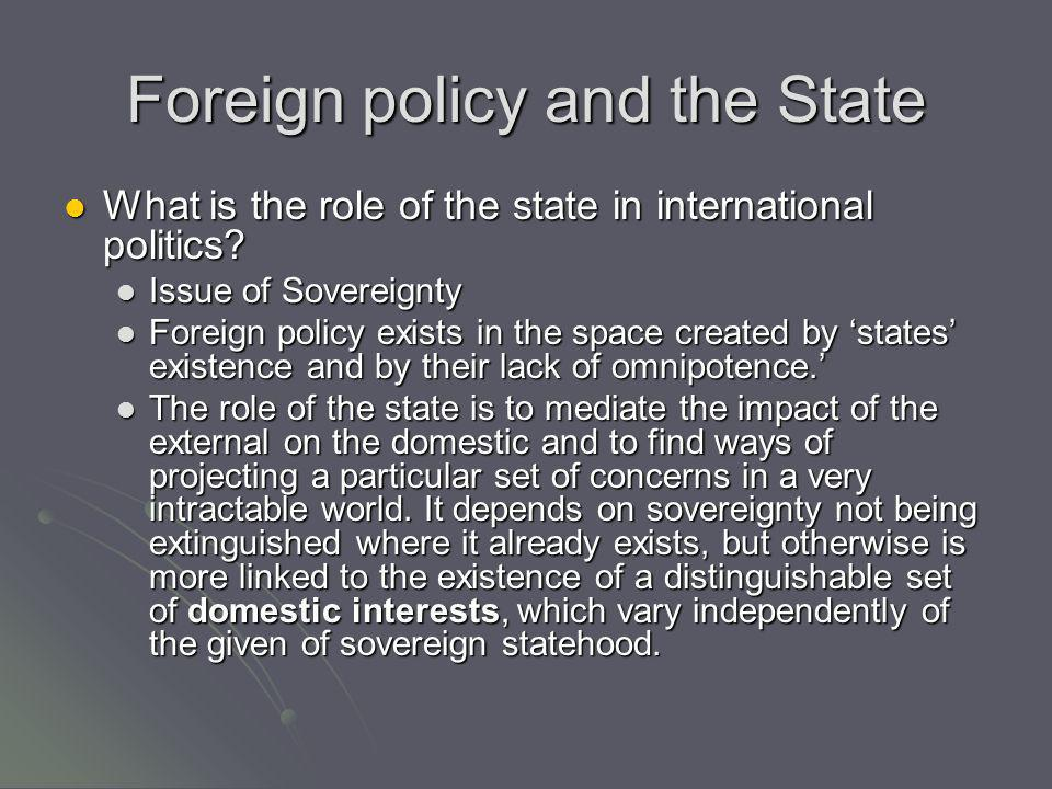 Foreign policy and the State