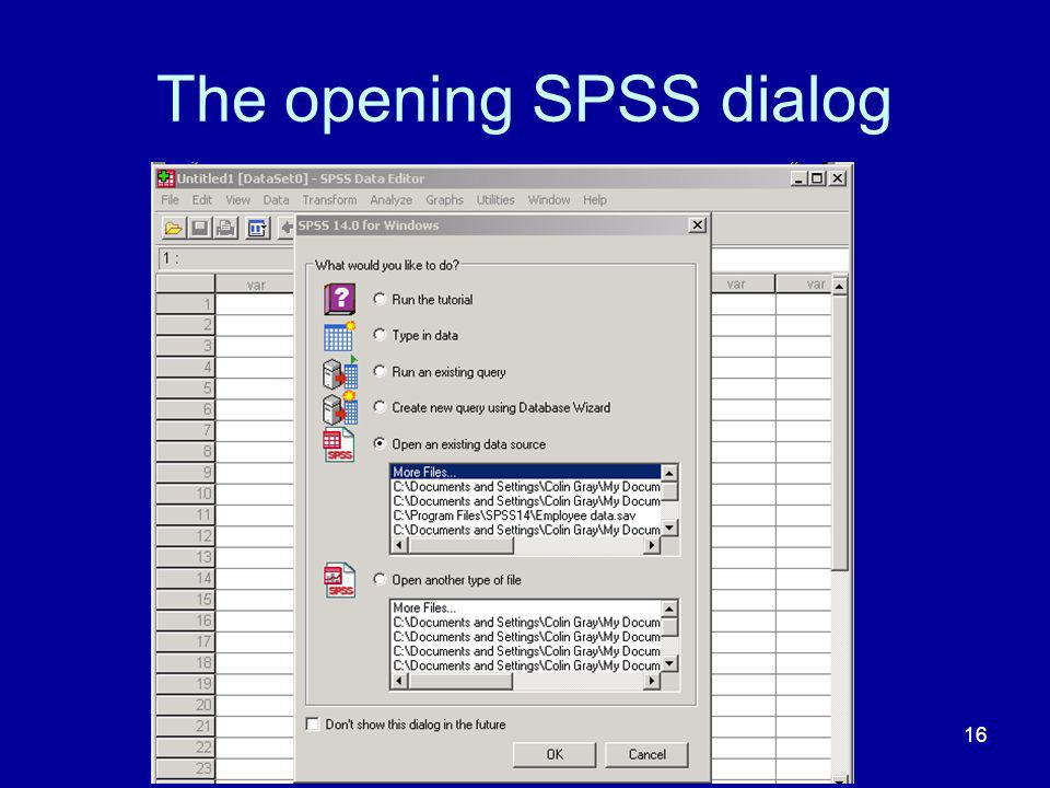 The opening SPSS dialog