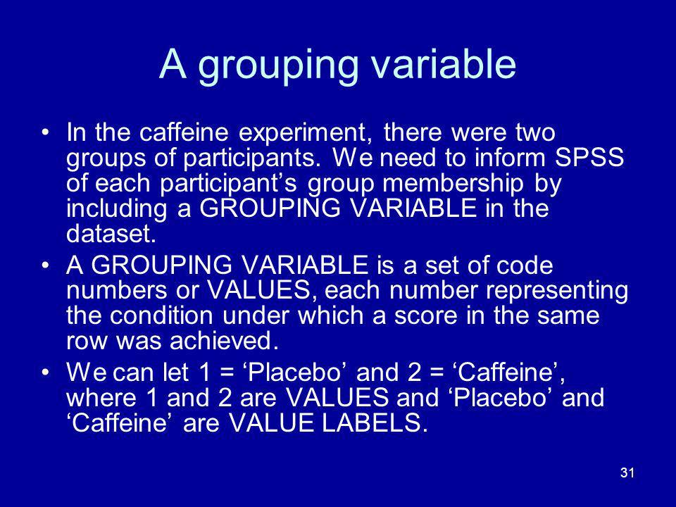 A grouping variable
