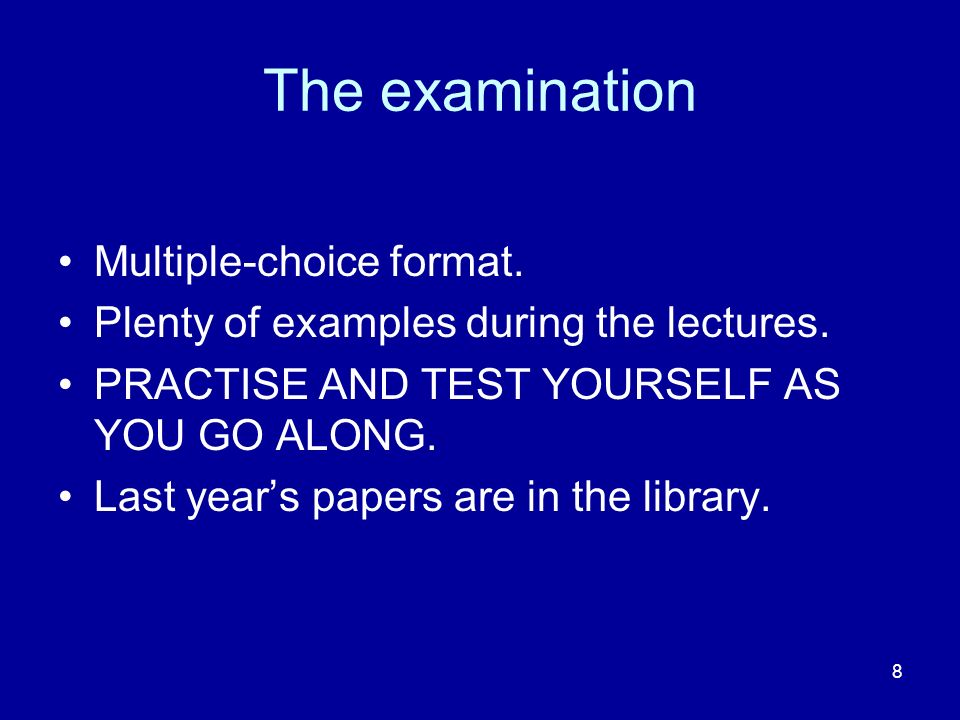 The examination Multiple-choice format.