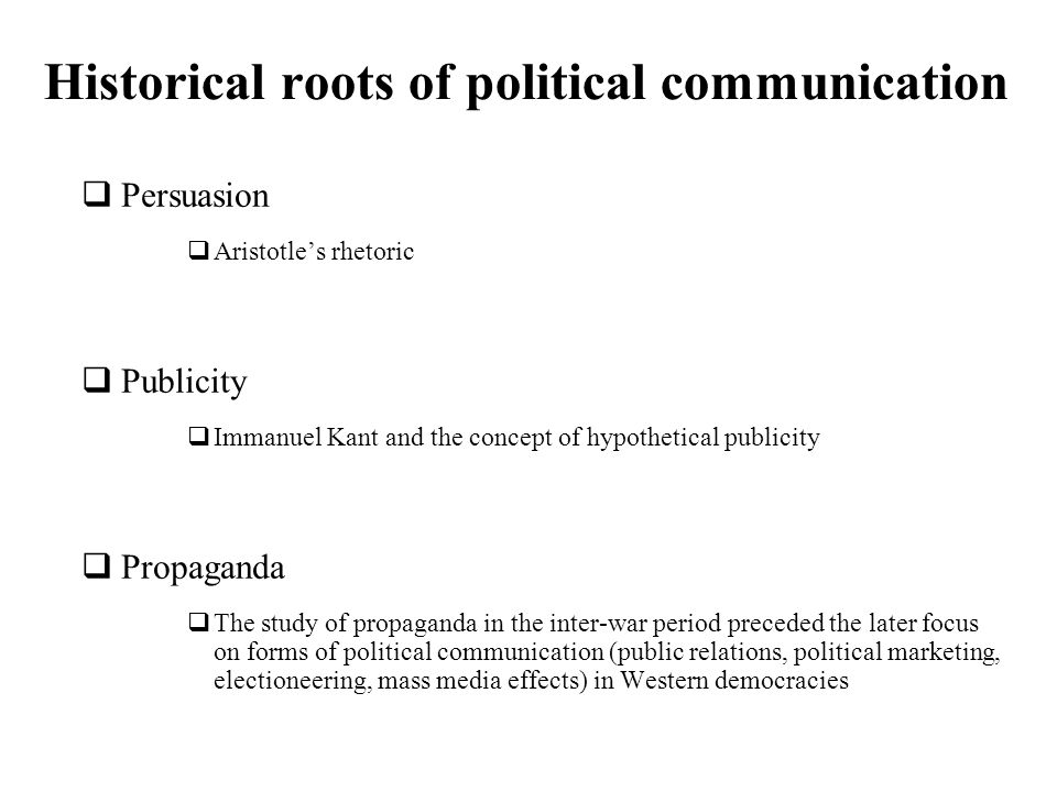 Historical roots of political communication