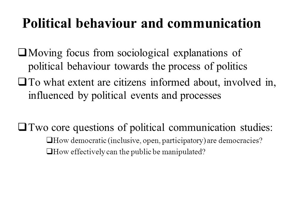 Political behaviour and communication