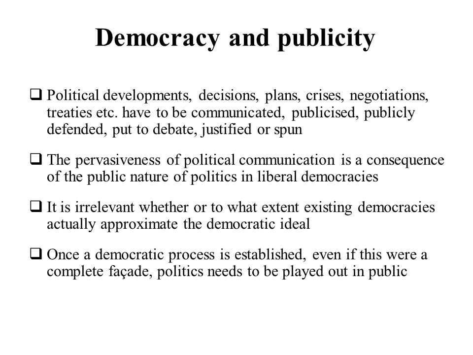 Democracy and publicity