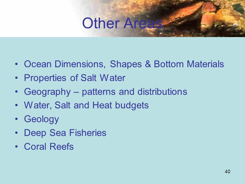 Other Areas Ocean Dimensions, Shapes & Bottom Materials