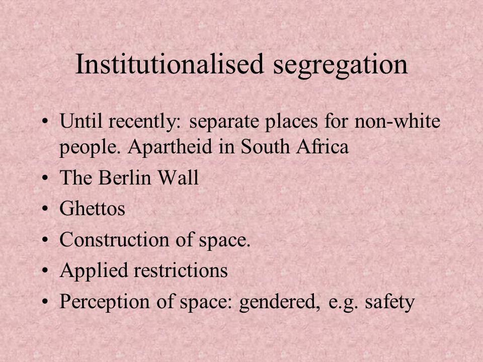 Institutionalised segregation