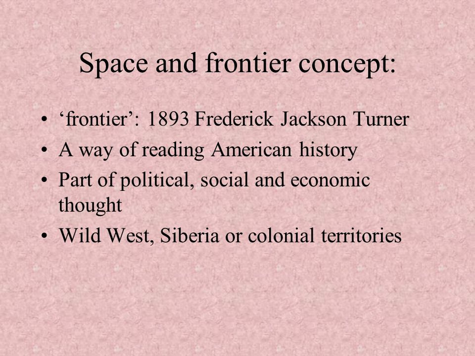 Space and frontier concept: