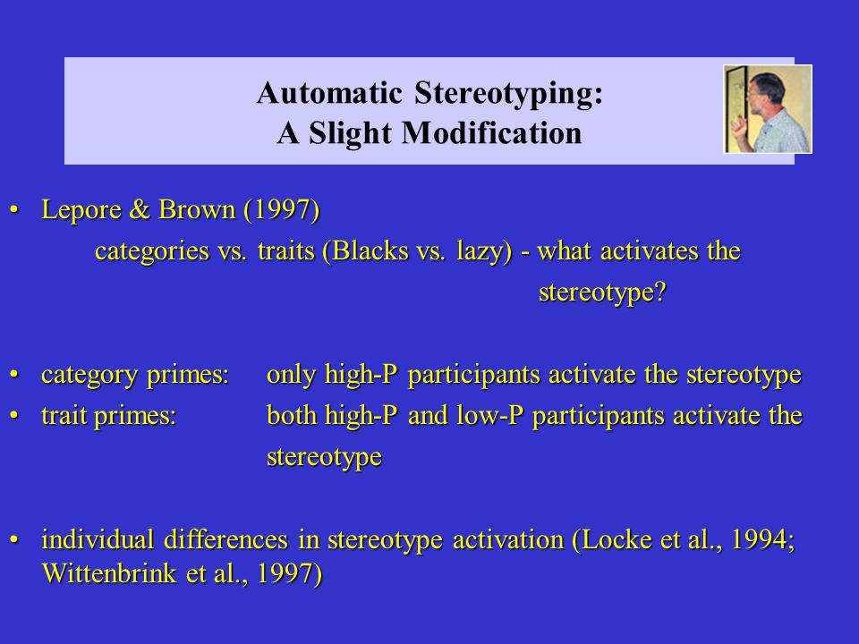 Automatic Stereotyping: A Slight Modification