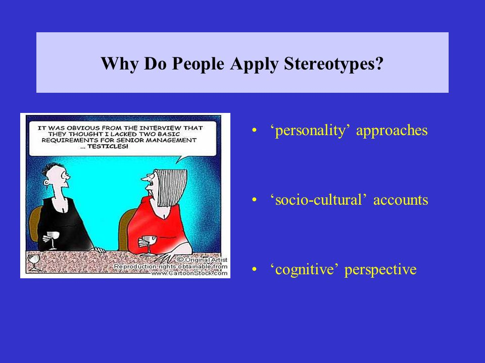 Why Do People Apply Stereotypes