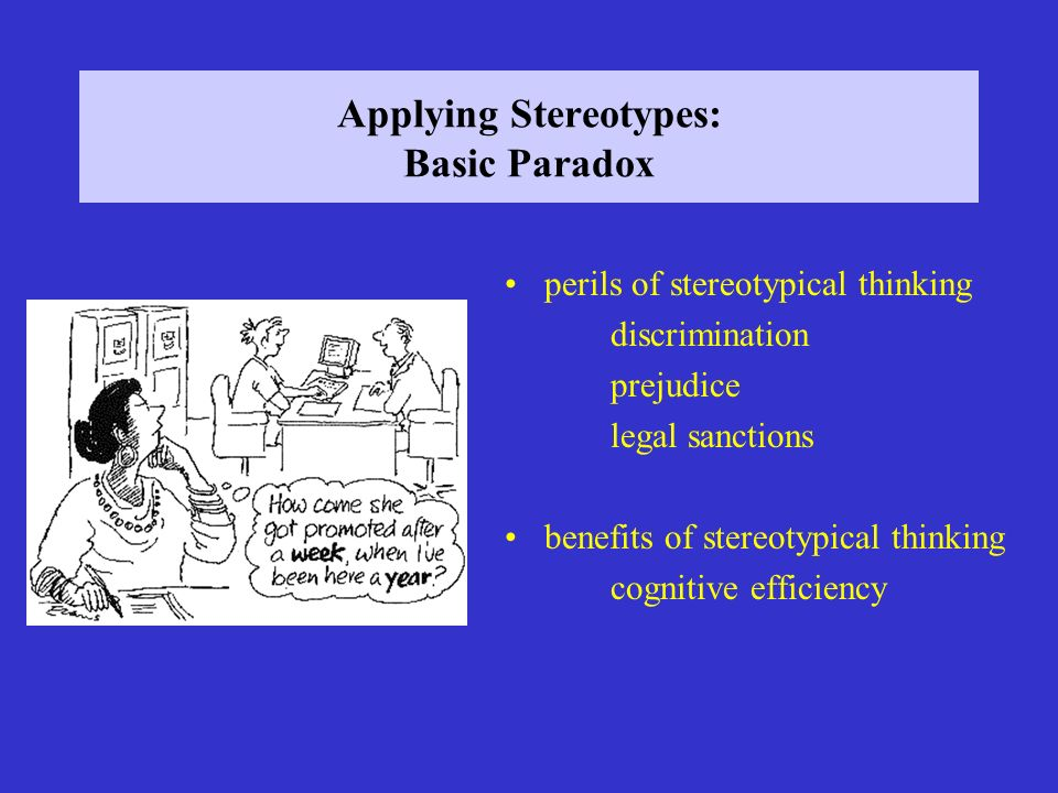 Applying Stereotypes: Basic Paradox