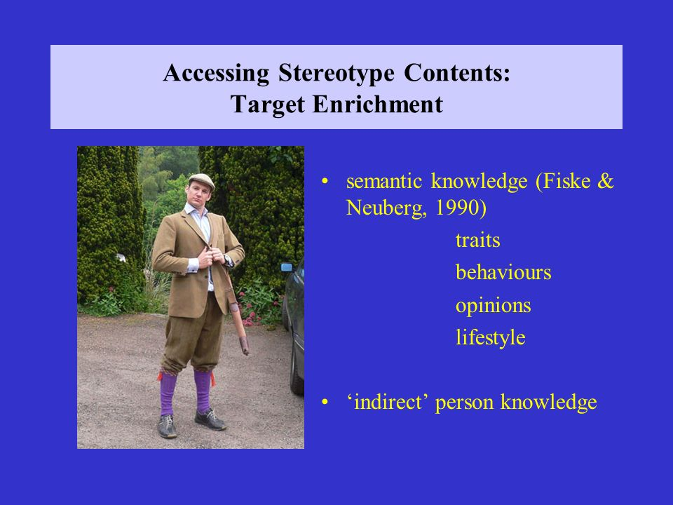 Accessing Stereotype Contents: Target Enrichment