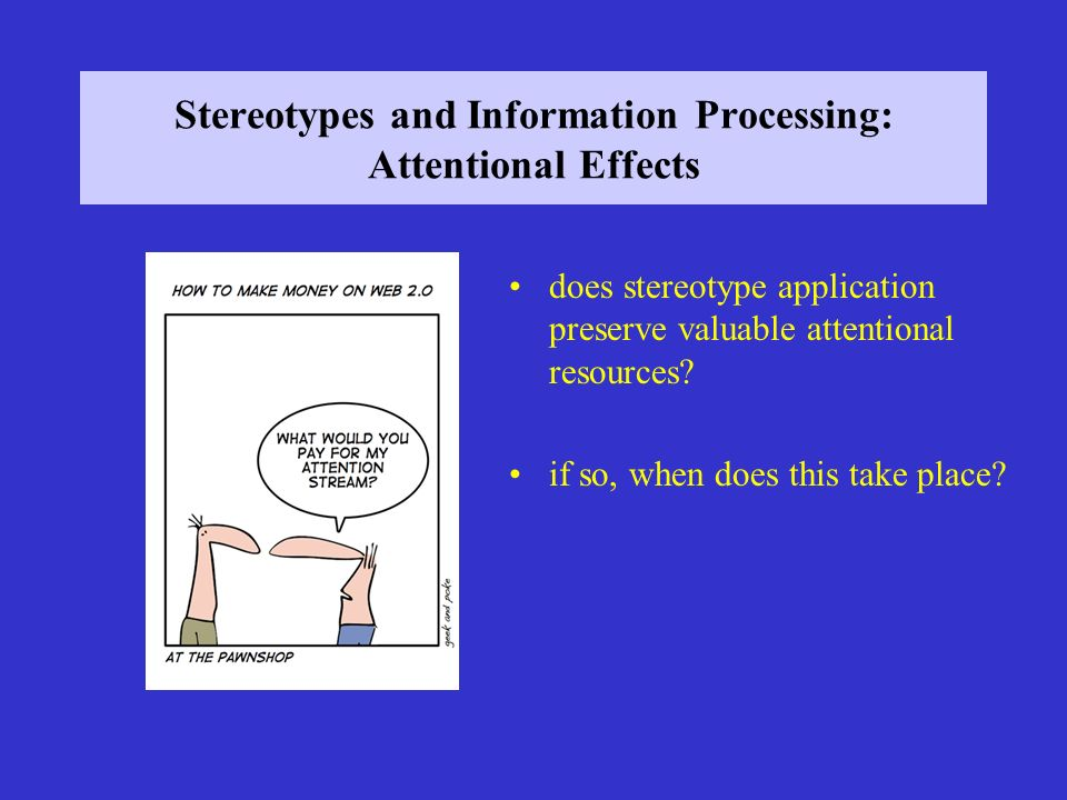 Stereotypes and Information Processing: Attentional Effects