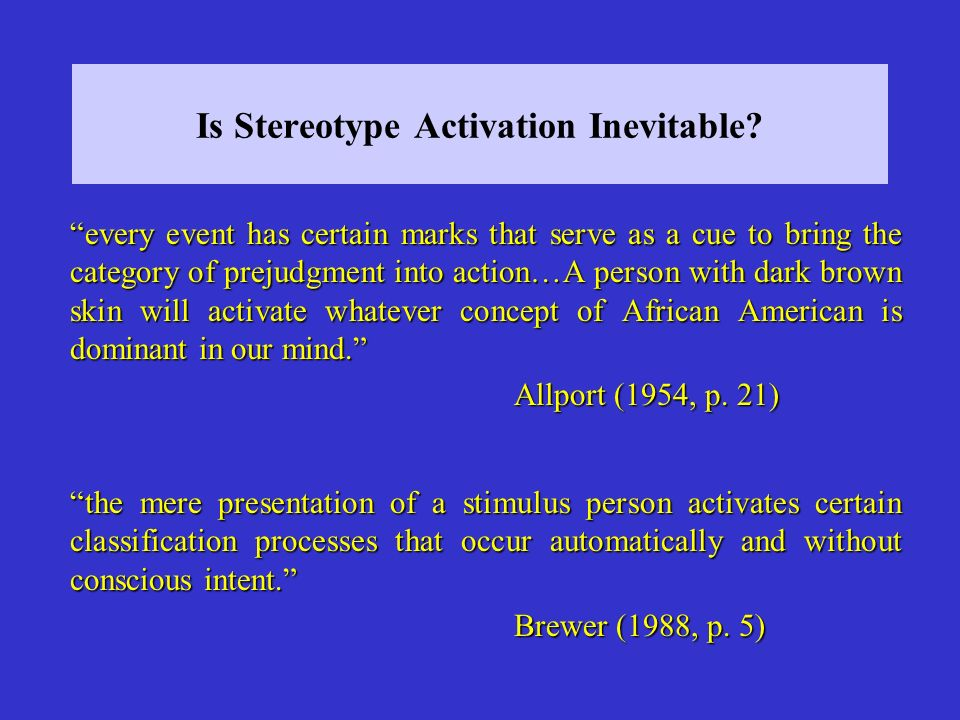 Is Stereotype Activation Inevitable