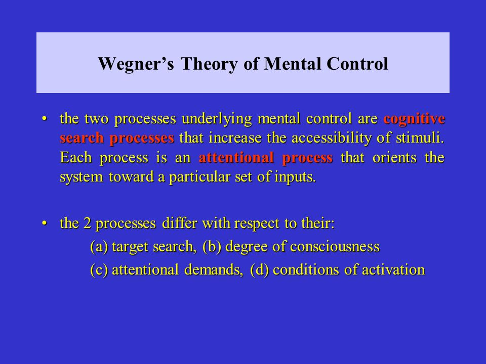 Wegner's Theory of Mental Control