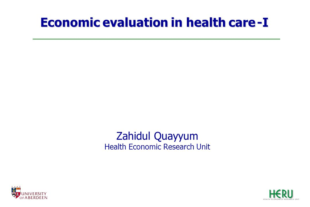Economic evaluation in health care -I