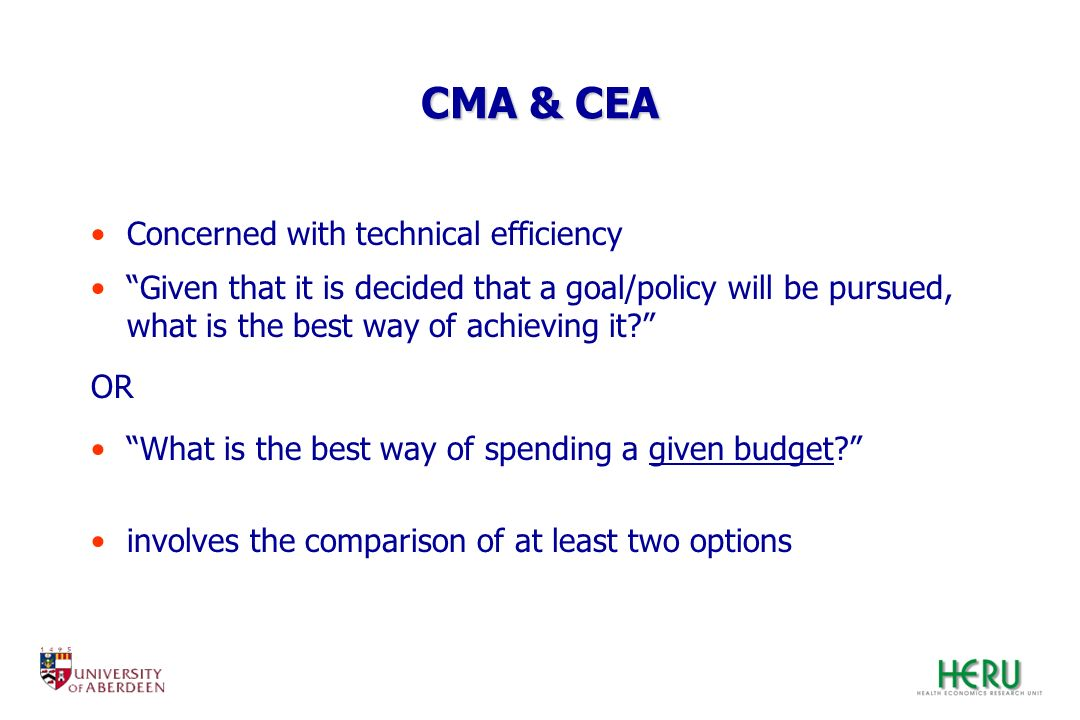 CMA & CEA Concerned with technical efficiency