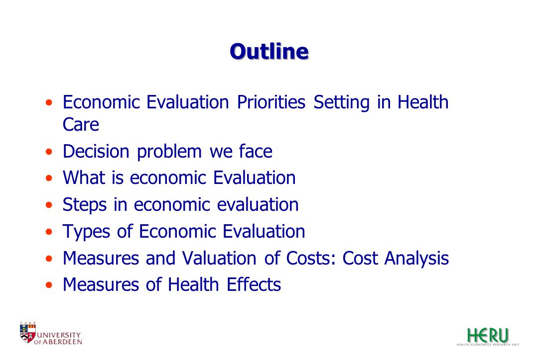 Outline Economic Evaluation Priorities Setting in Health Care