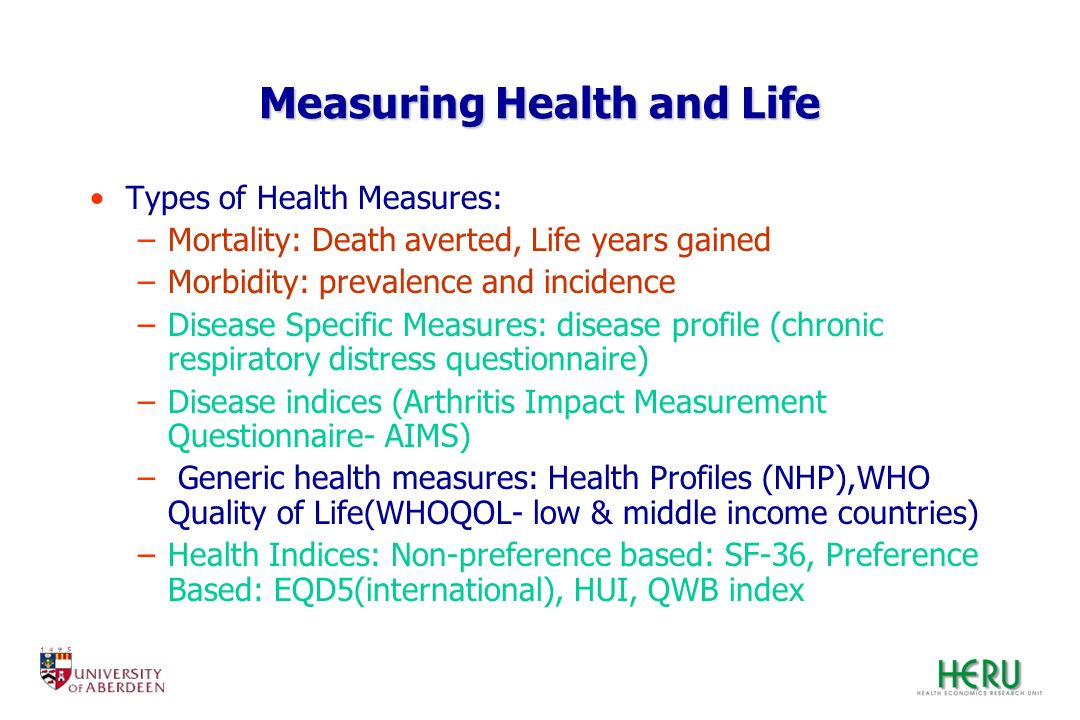 Measuring Health and Life