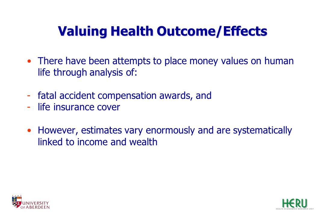 Valuing Health Outcome/Effects