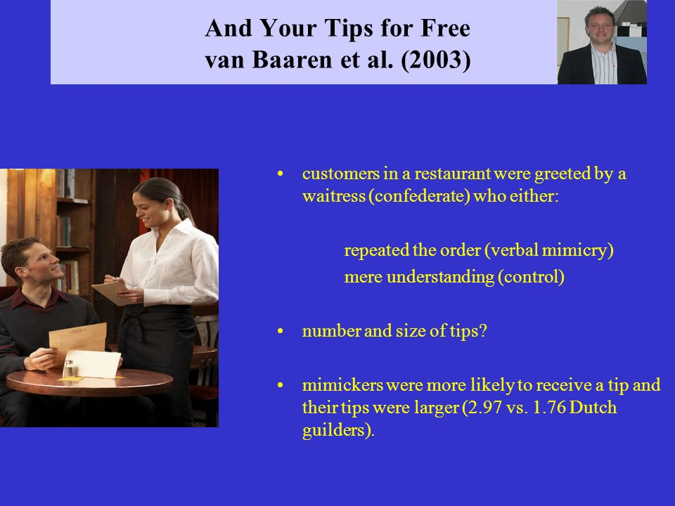 And Your Tips for Free van Baaren et al. (2003)