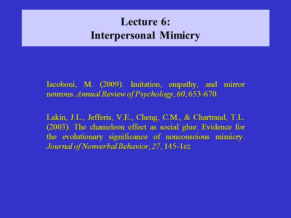 Lecture 6: Interpersonal Mimicry
