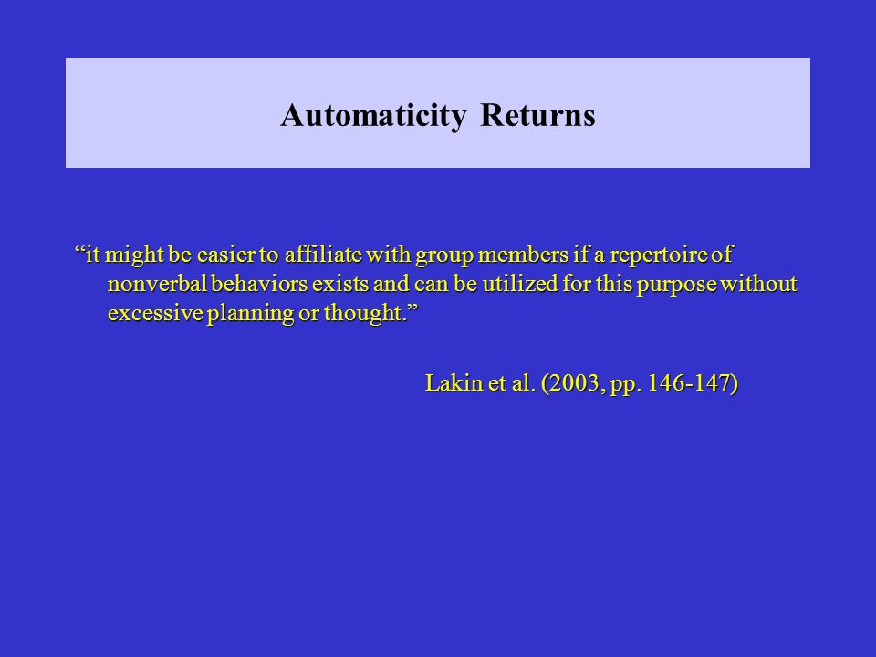 Automaticity Returns