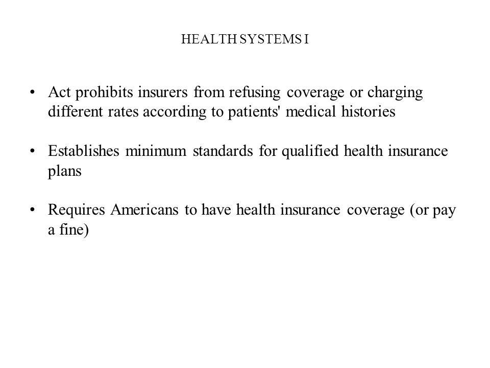 Establishes minimum standards for qualified health insurance plans