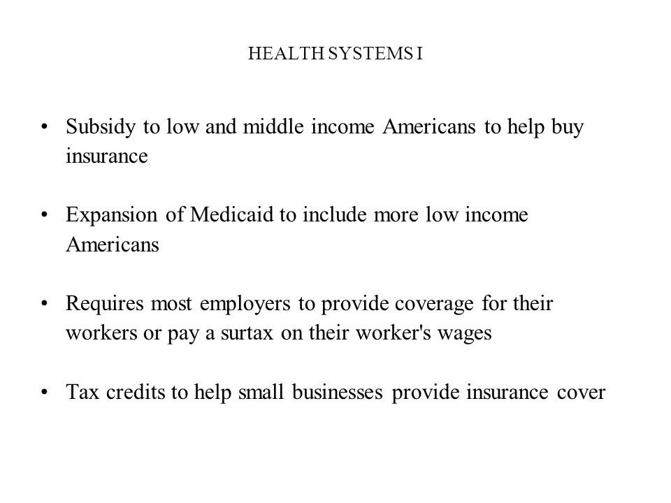 Subsidy to low and middle income Americans to help buy insurance