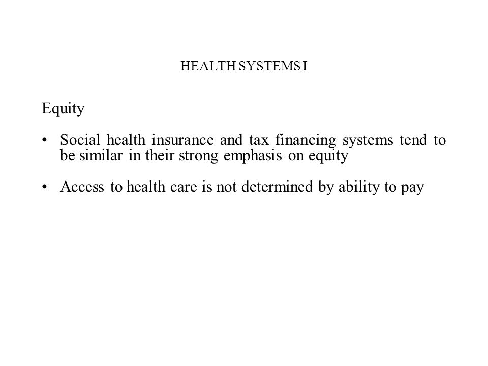 Access to health care is not determined by ability to pay