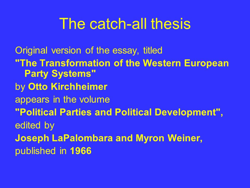 Research Papers Examples Essays The Catchall Thesis Original Version Of The Essay Titled Political Science Essay Topics also Universal Health Care Essay The Catchall Thesis Original Version Of The Essay Titled  Ppt  How To Stay Healthy Essay