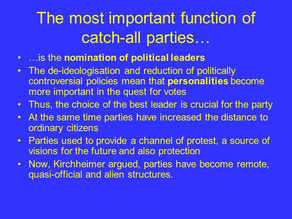 The most important function of catch-all parties…