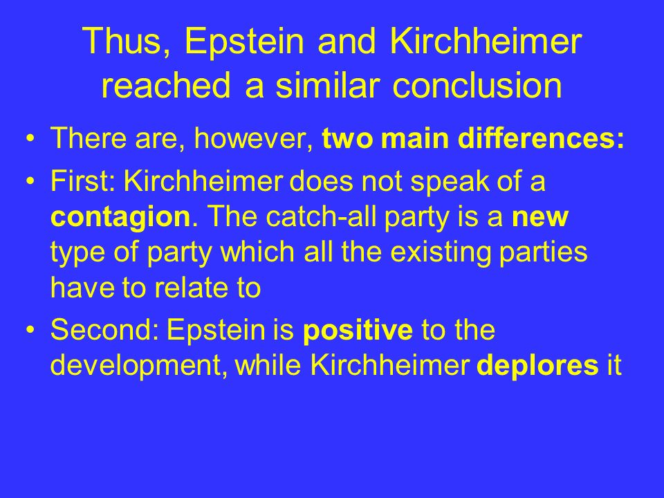 Thus, Epstein and Kirchheimer reached a similar conclusion
