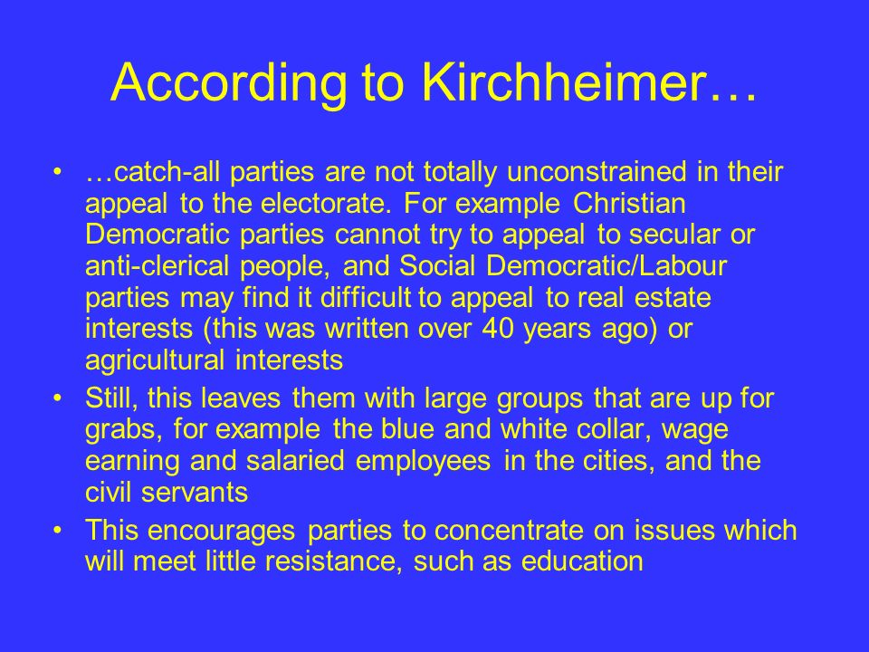 According to Kirchheimer…