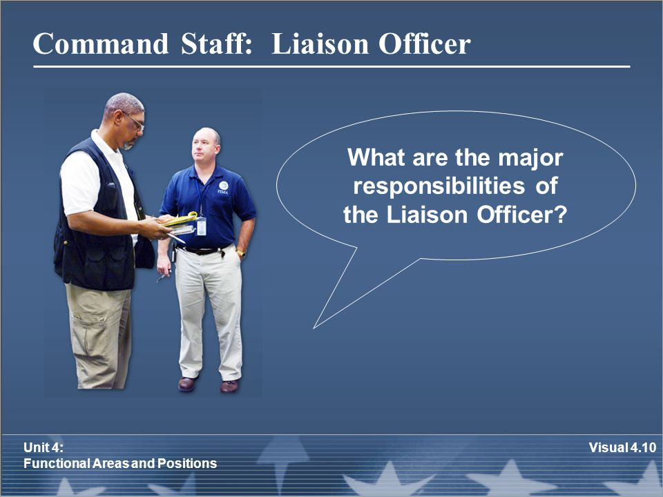 Command Staff: Liaison Officer