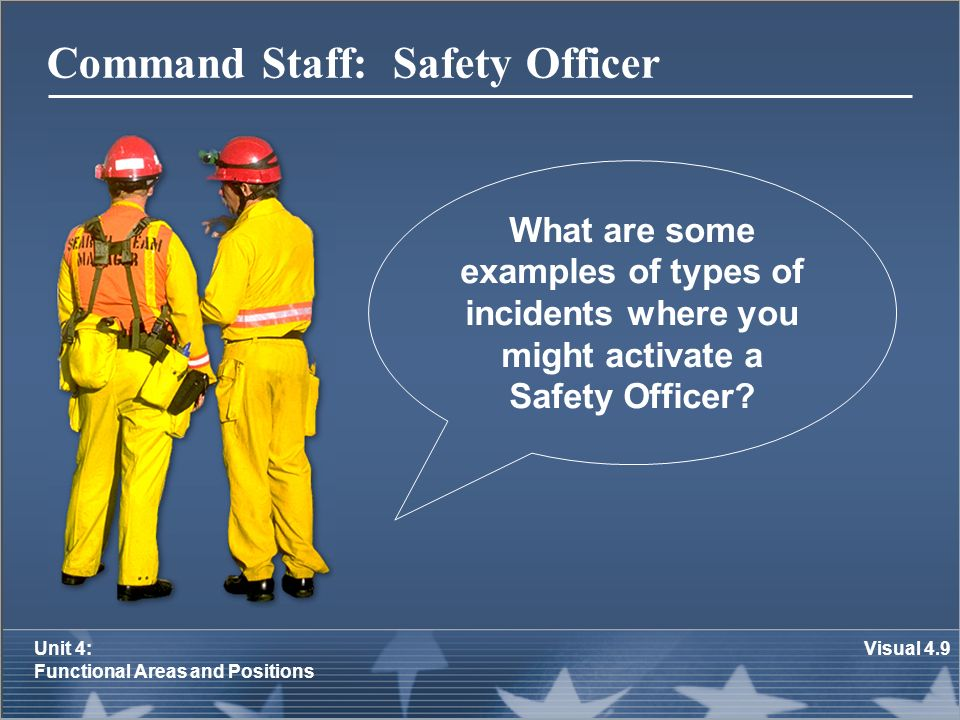 Command Staff: Safety Officer