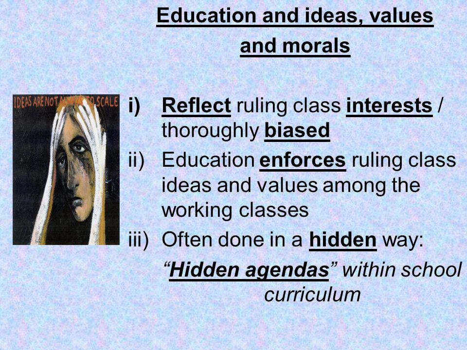 Education and ideas, values