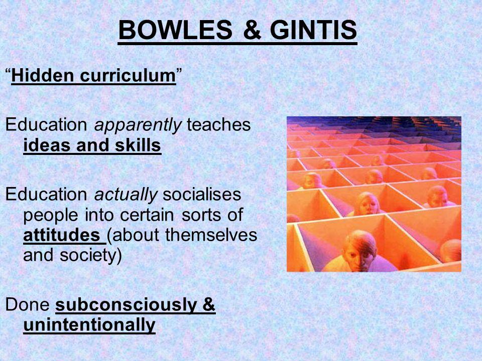 BOWLES & GINTIS Hidden curriculum