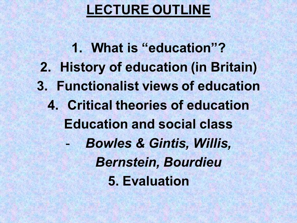 History of education (in Britain) Functionalist views of education