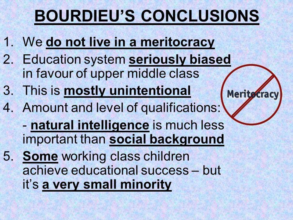 BOURDIEU'S CONCLUSIONS