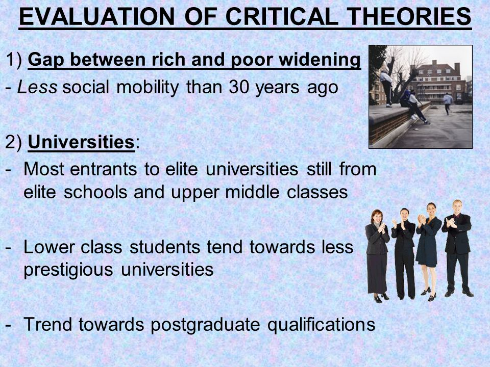 EVALUATION OF CRITICAL THEORIES