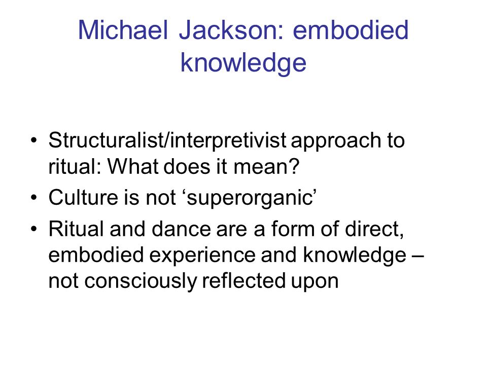 Michael Jackson: embodied knowledge