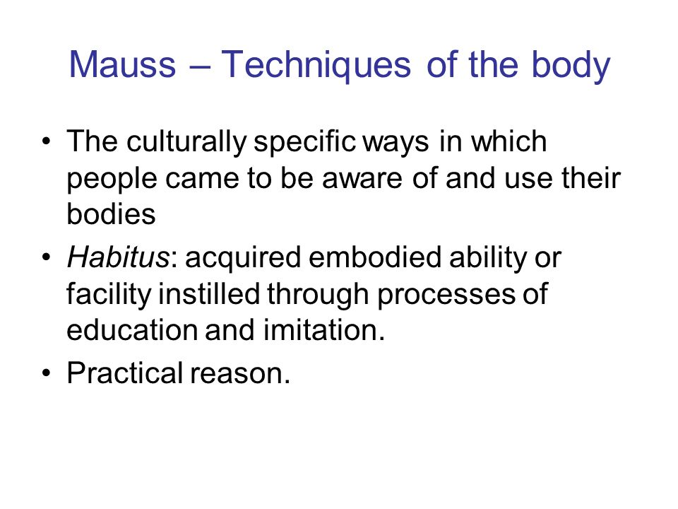 Mauss – Techniques of the body