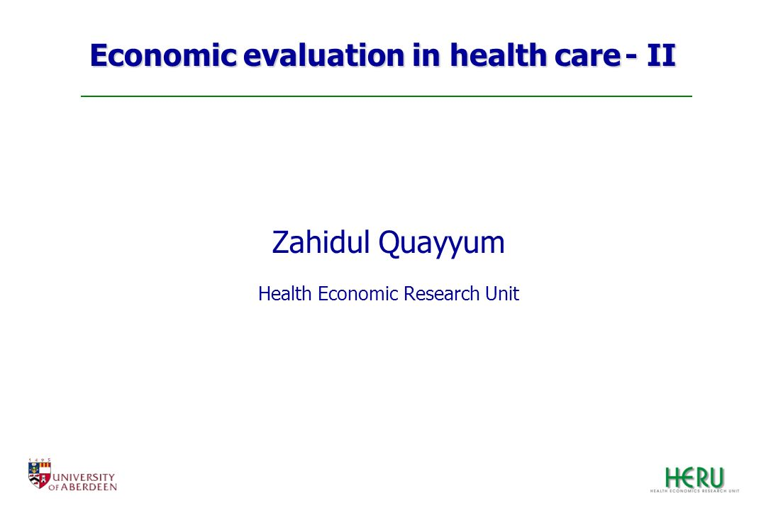 Economic evaluation in health care - II