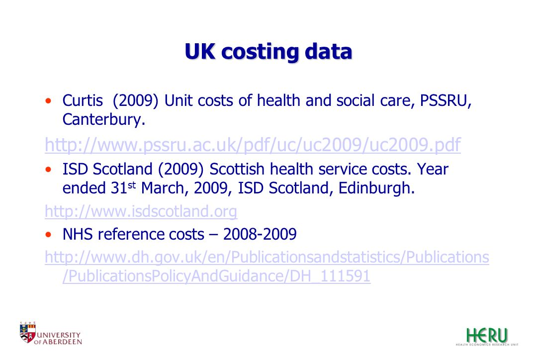 UK costing data http://www.pssru.ac.uk/pdf/uc/uc2009/uc2009.pdf