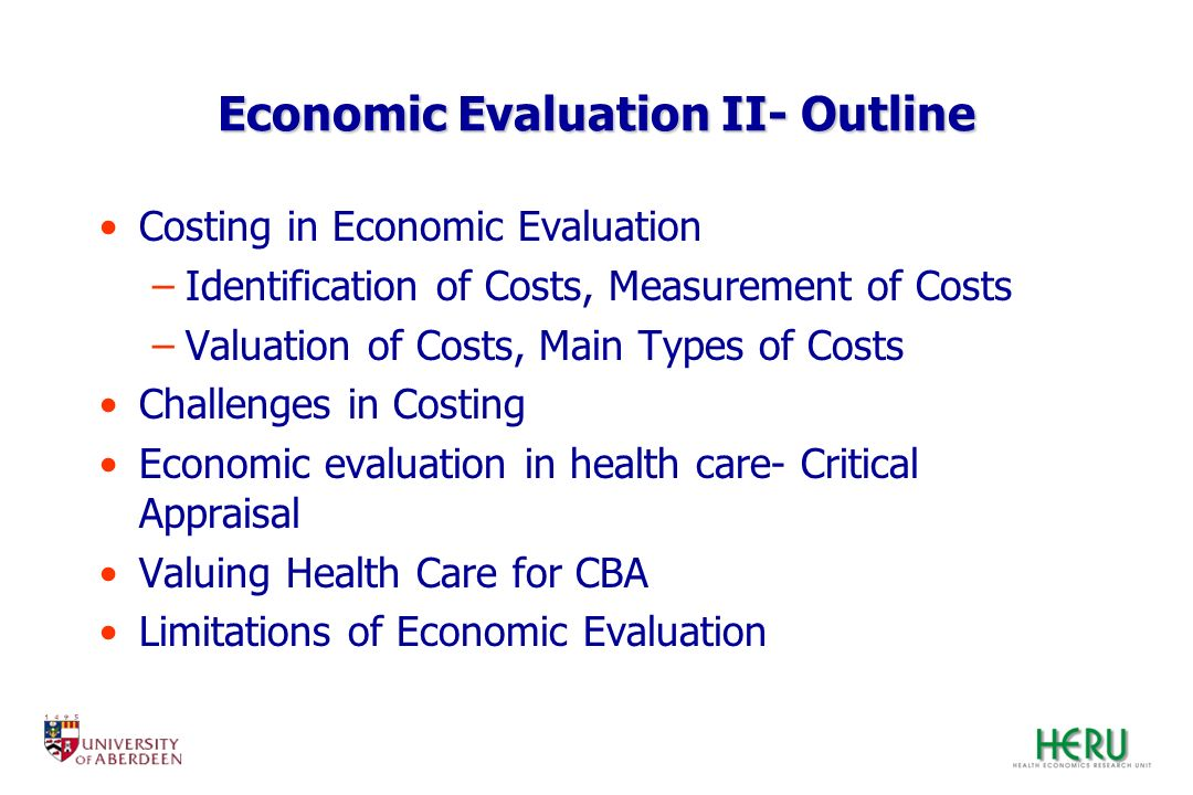 Economic Evaluation II- Outline