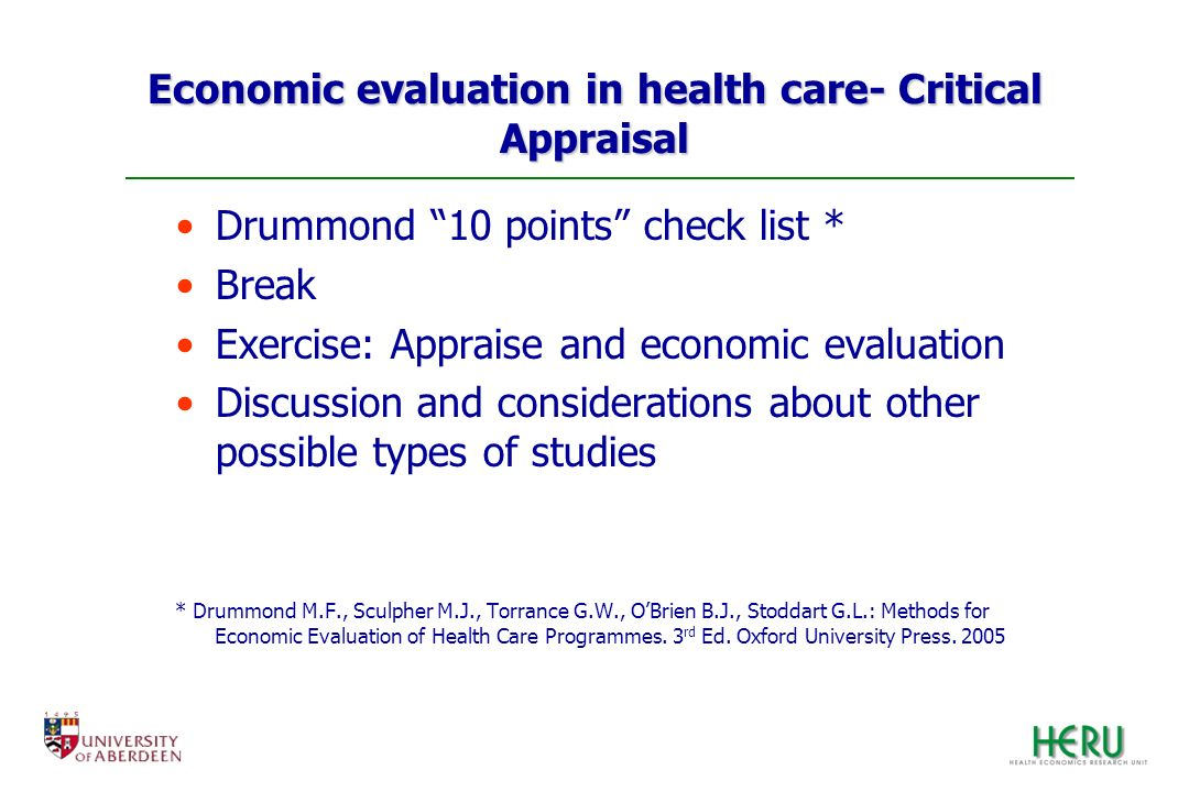 Economic evaluation in health care- Critical Appraisal